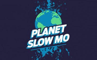 Planet Slo Mo